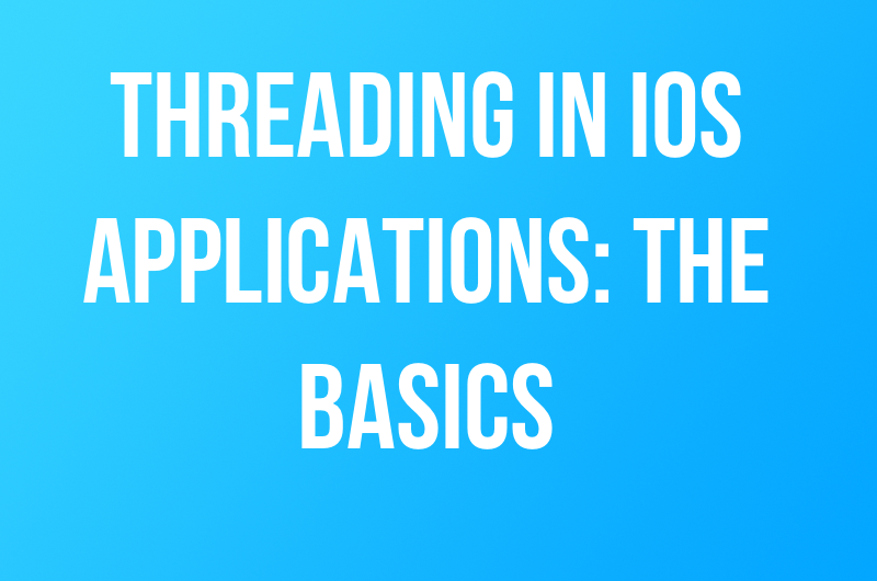 threading in iOS applications